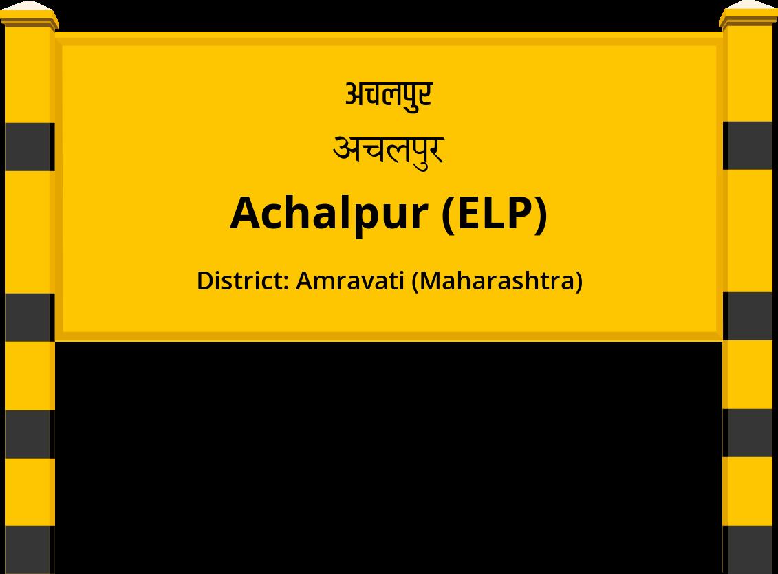 Achalpur (ELP) Railway Station