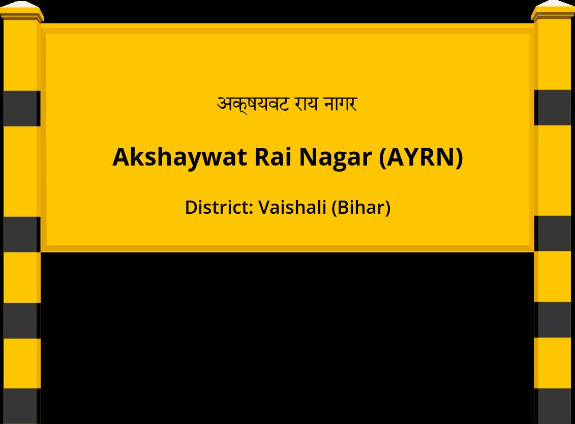 Akshaywat Rai Nagar (AYRN) Railway Station