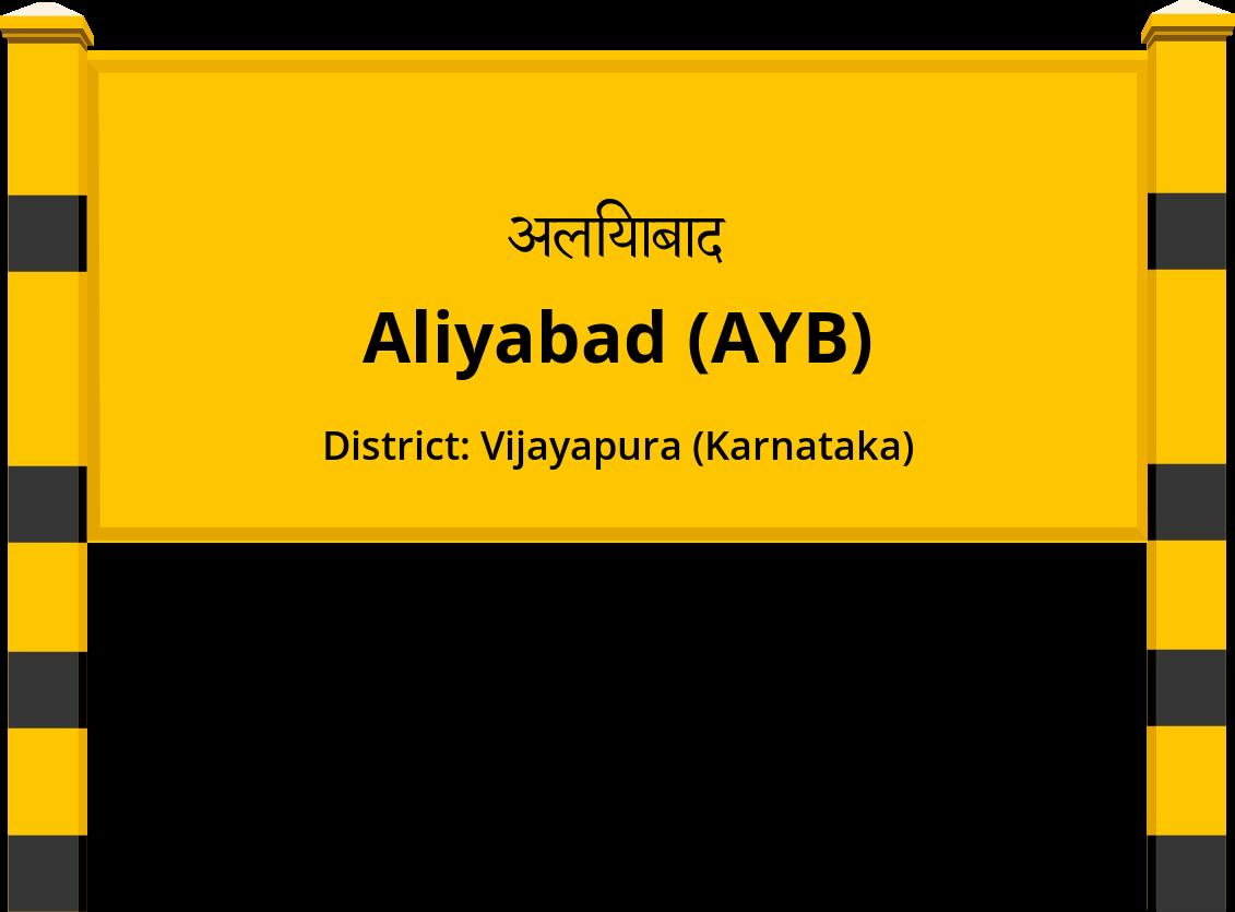 Aliyabad (AYB) Railway Station