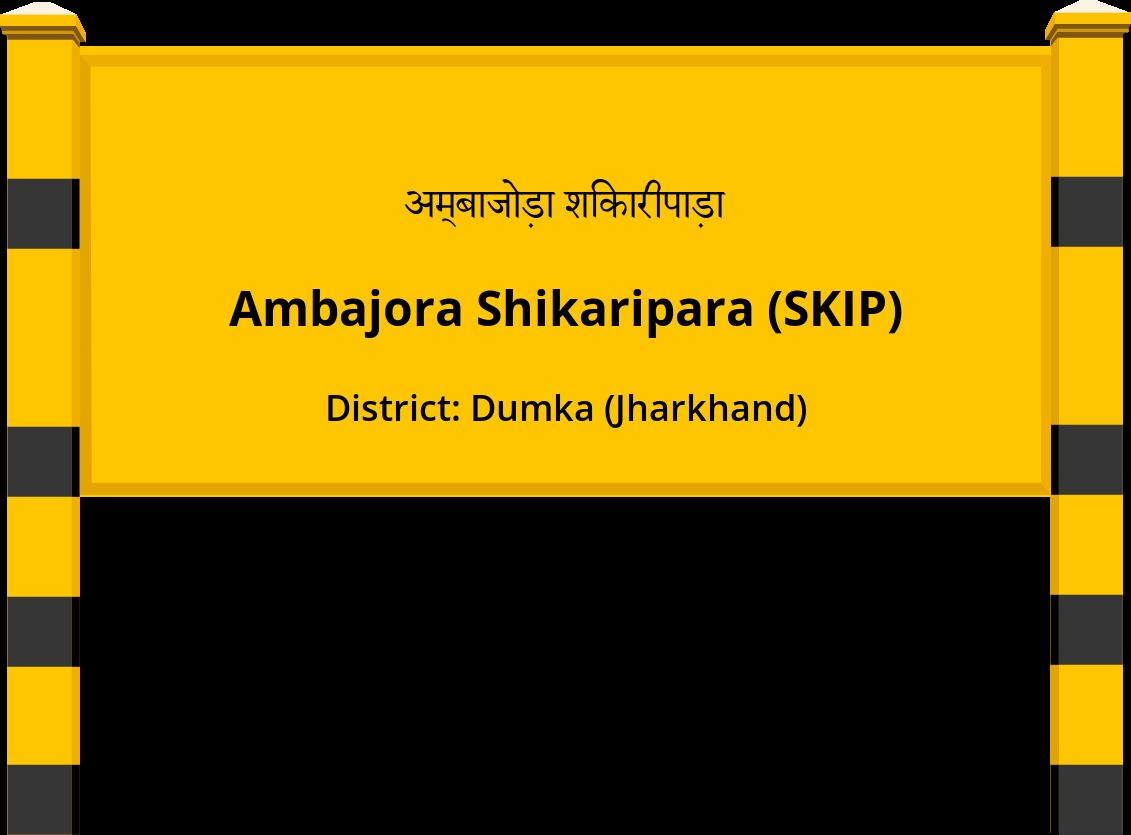 Ambajora Shikaripara (SKIP) Railway Station