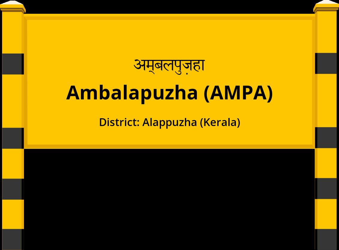 Ambalapuzha (AMPA) Railway Station
