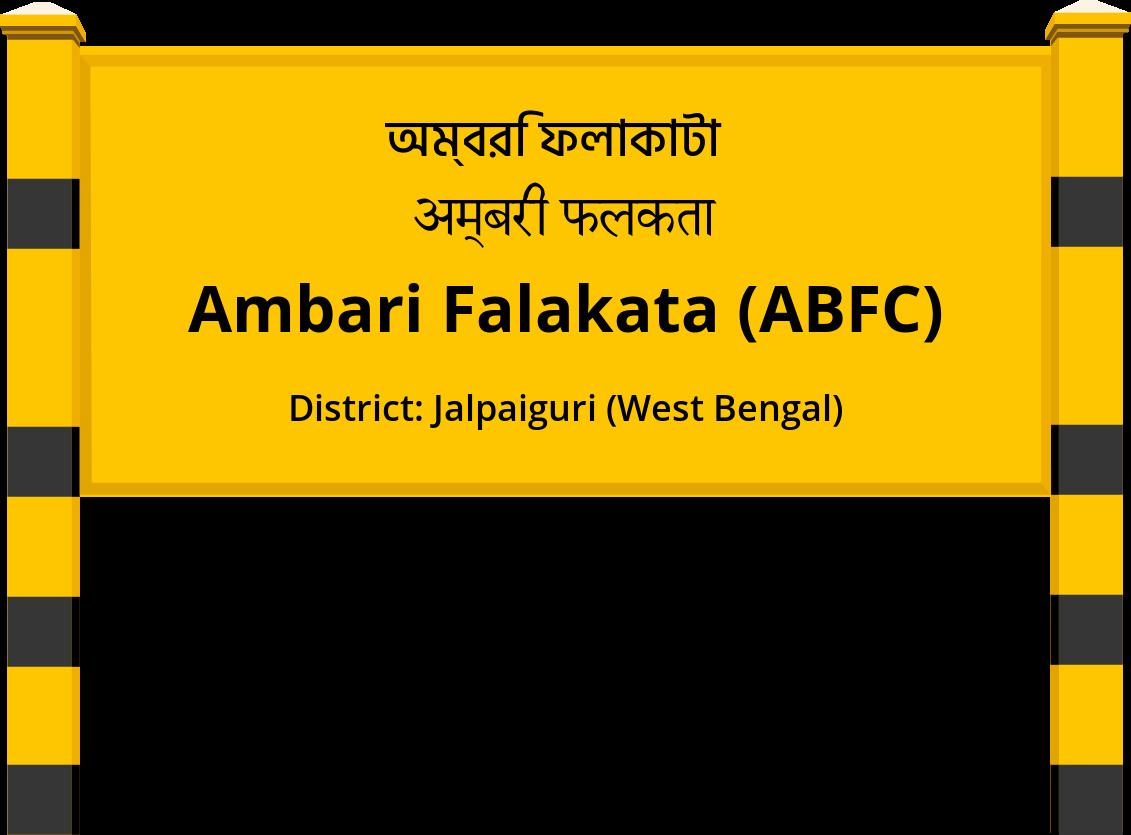 Ambari Falakata (ABFC) Railway Station