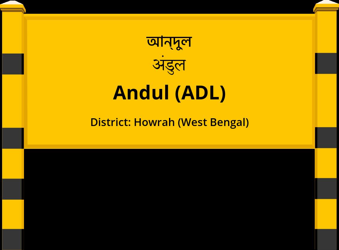 Andul (ADL) Railway Station