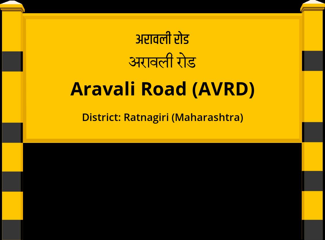 Aravali Road (AVRD) Railway Station