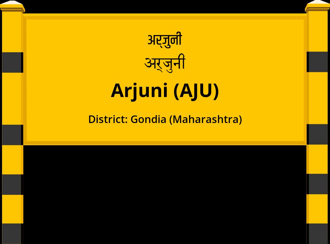 Arjuni (AJU) Railway Station