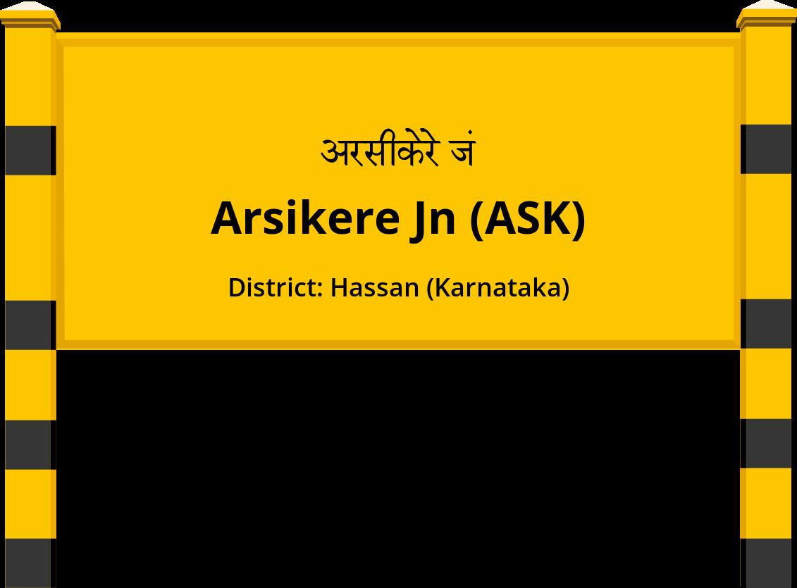 Arsikere Jn (ASK) Railway Station