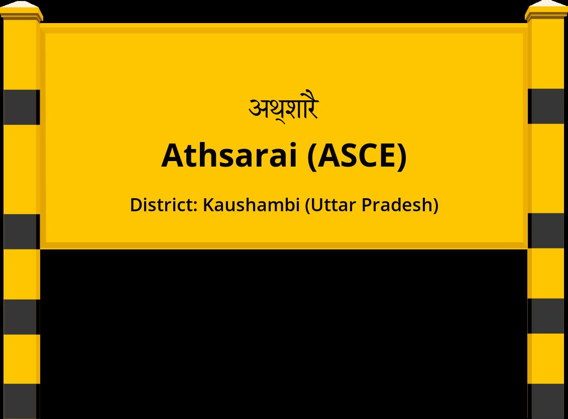 Athsarai (ASCE) Railway Station