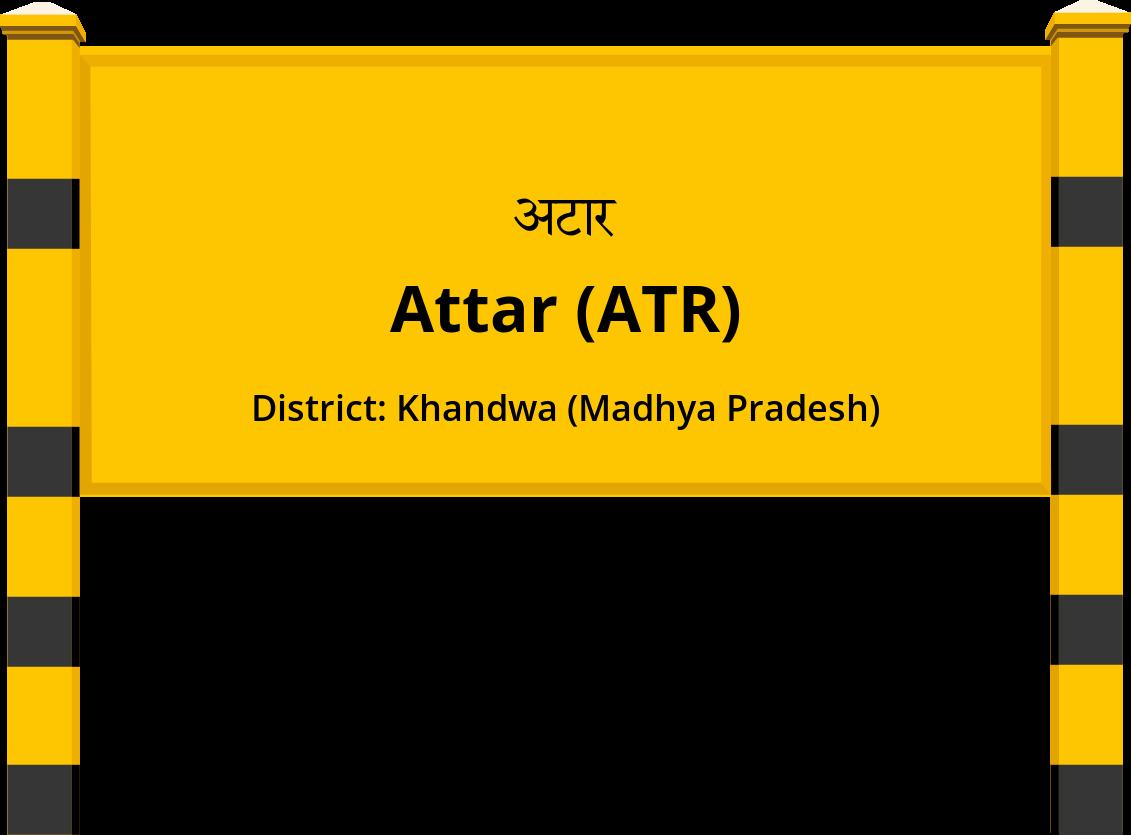 Attar (ATR) Railway Station