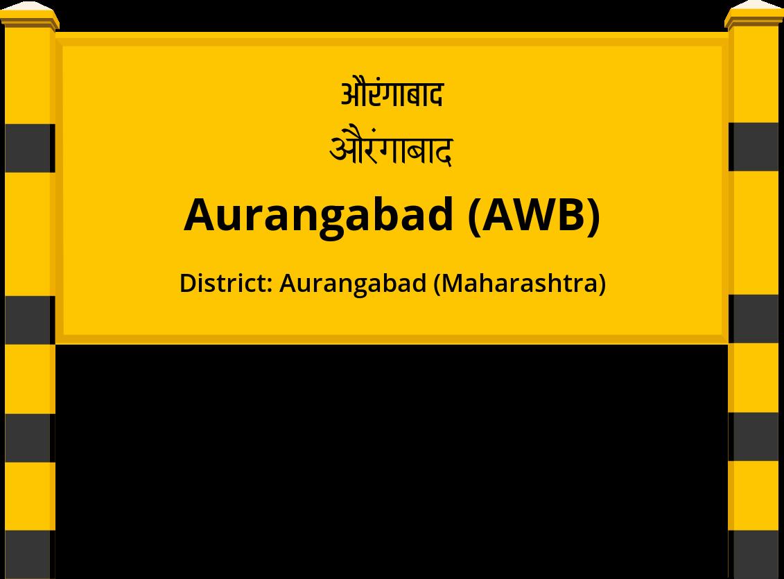 Aurangabad (AWB) Railway Station