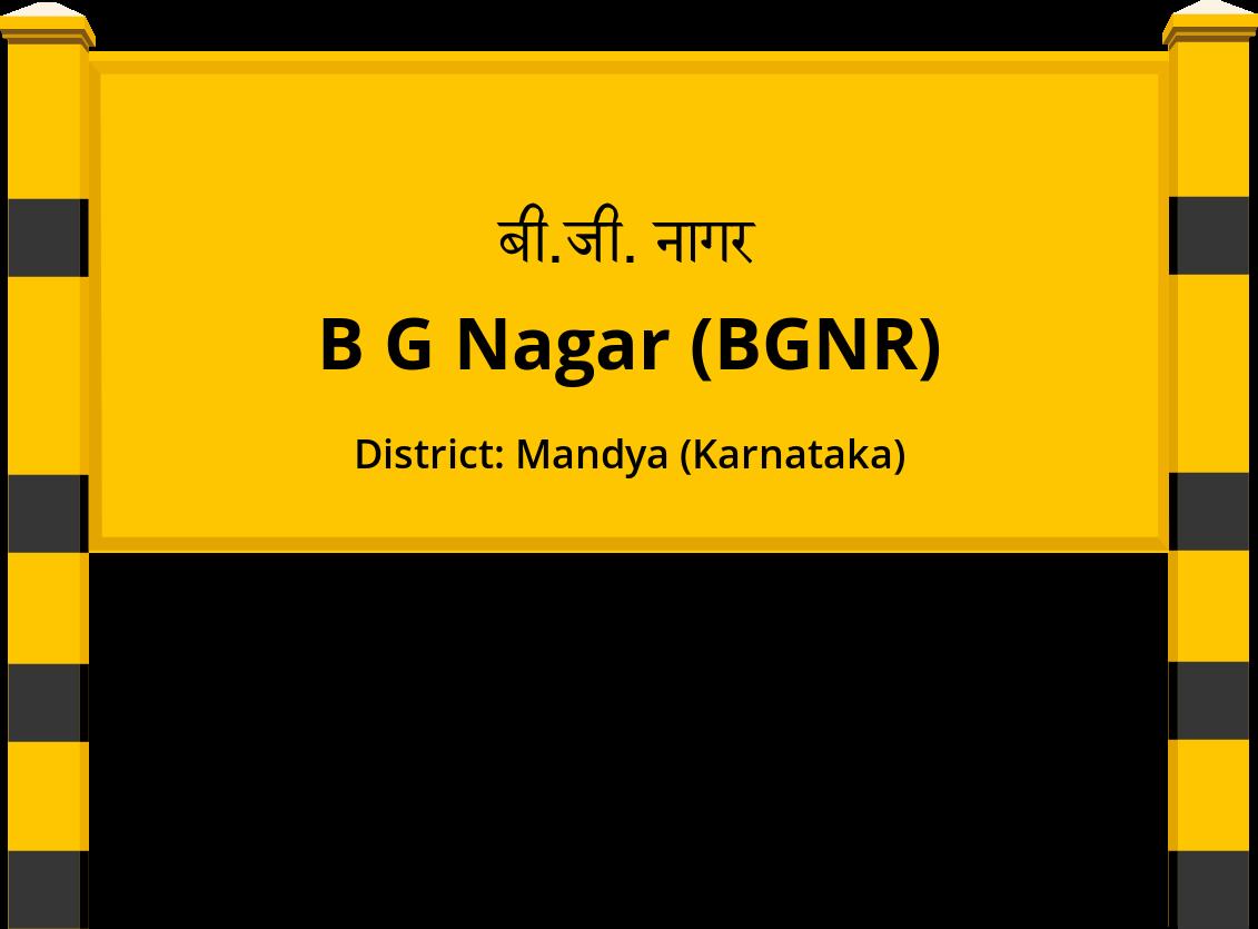 B G Nagar (BGNR) Railway Station