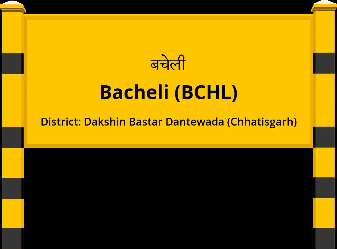 Bacheli (BCHL) Railway Station
