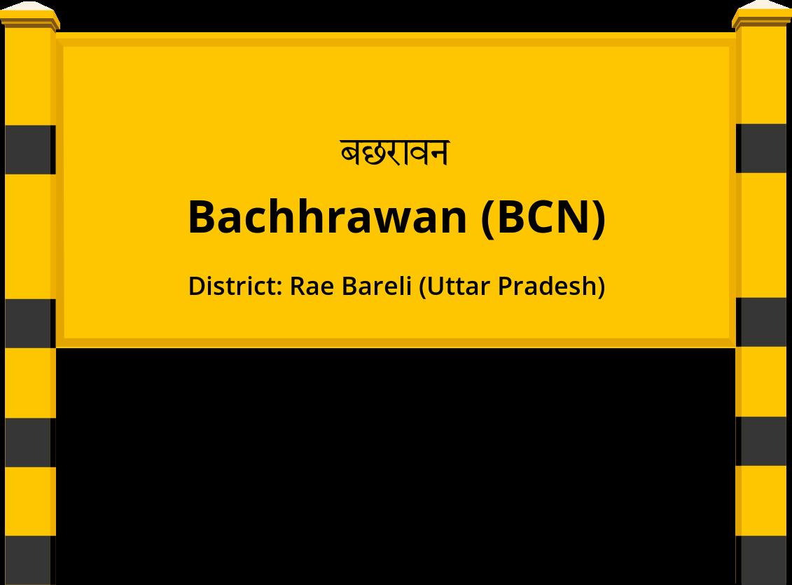 Bachhrawan (BCN) Railway Station