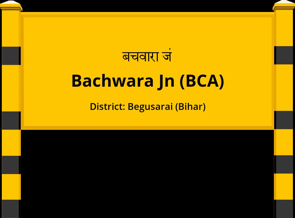 Bachwara Jn (BCA) Railway Station