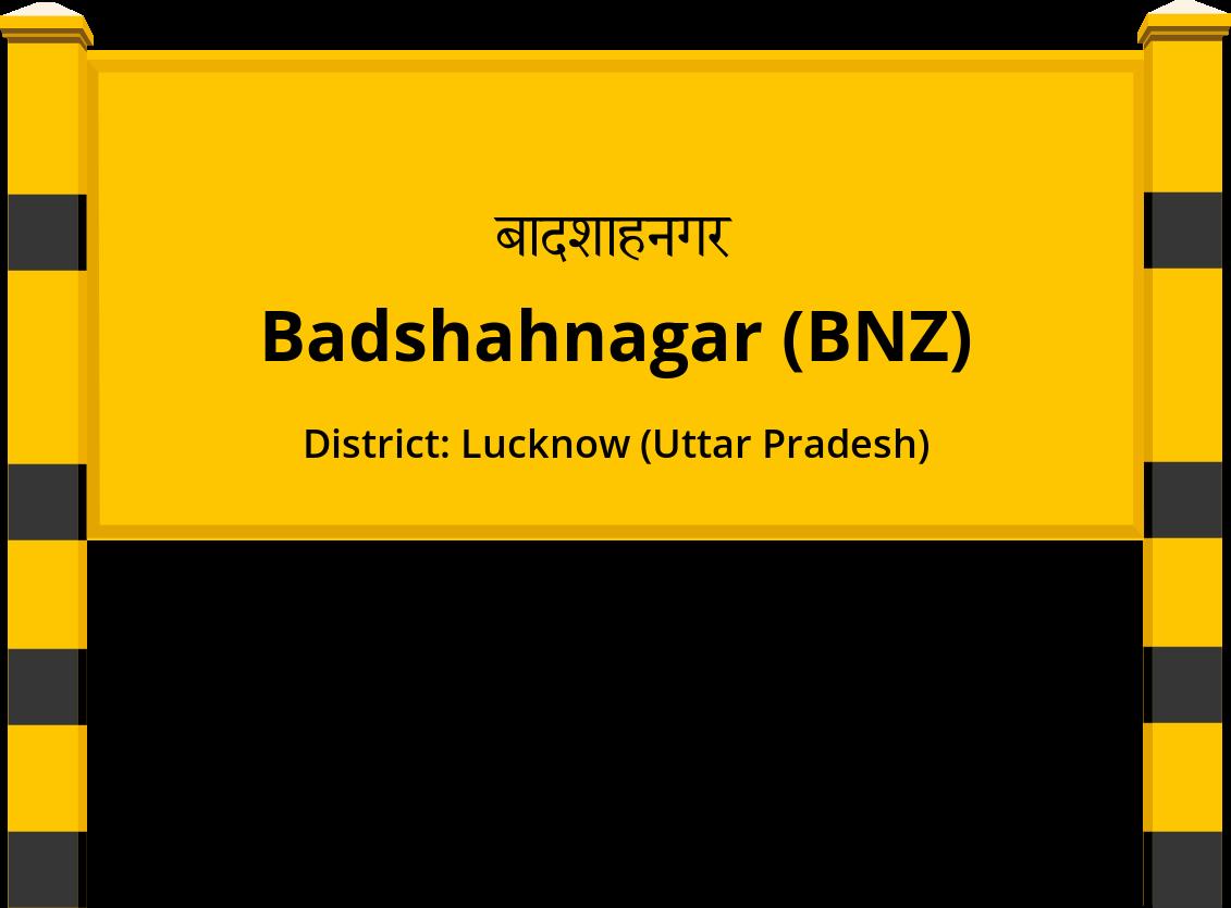 Badshahnagar (BNZ) Railway Station