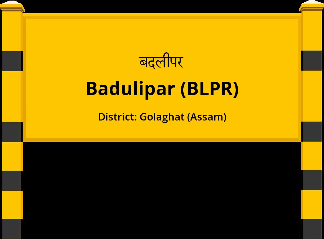 Badulipar (BLPR) Railway Station