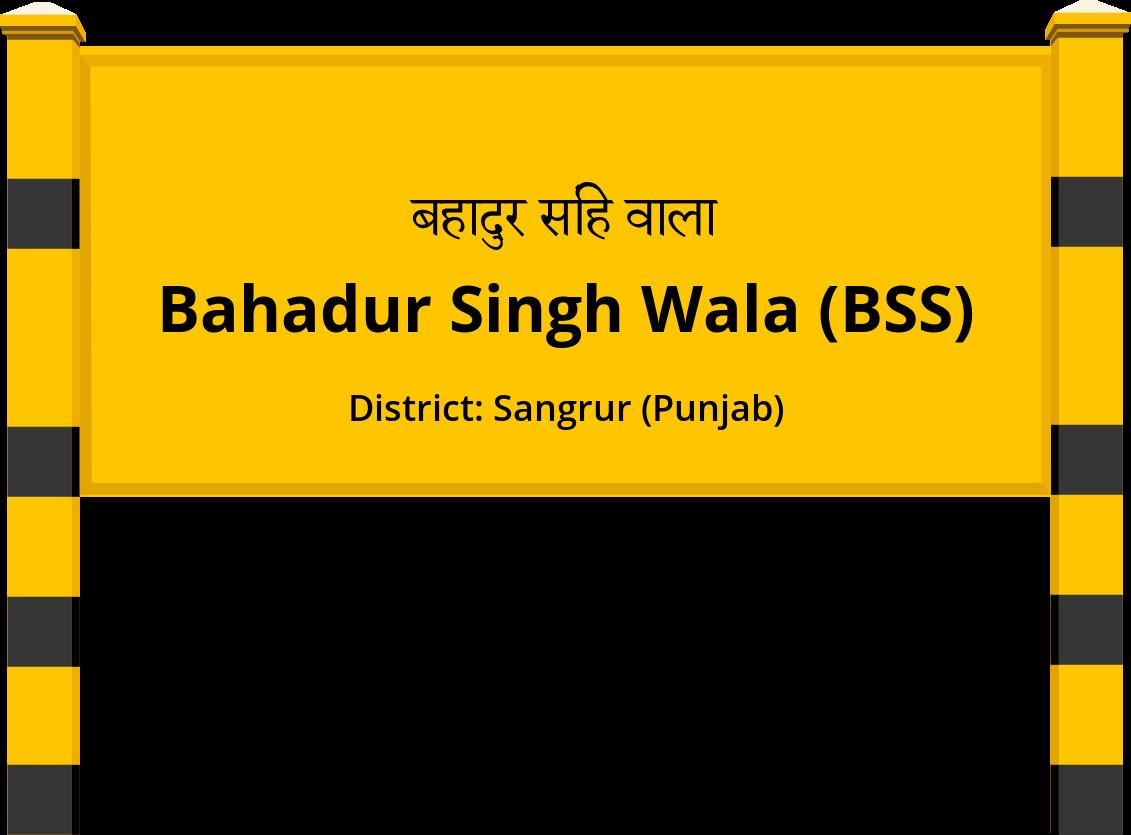 Bahadur Singh Wala (BSS) Railway Station