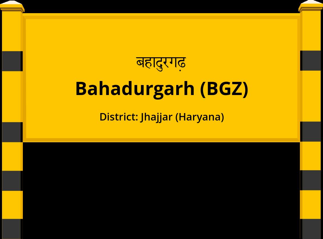 Bahadurgarh (BGZ) Railway Station
