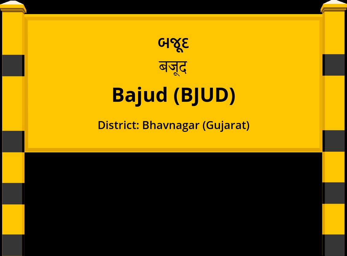 Bajud (BJUD) Railway Station