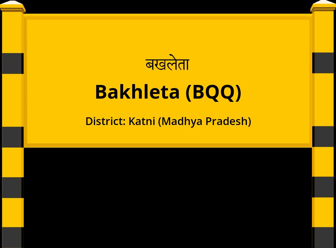 Bakhleta (BQQ) Railway Station