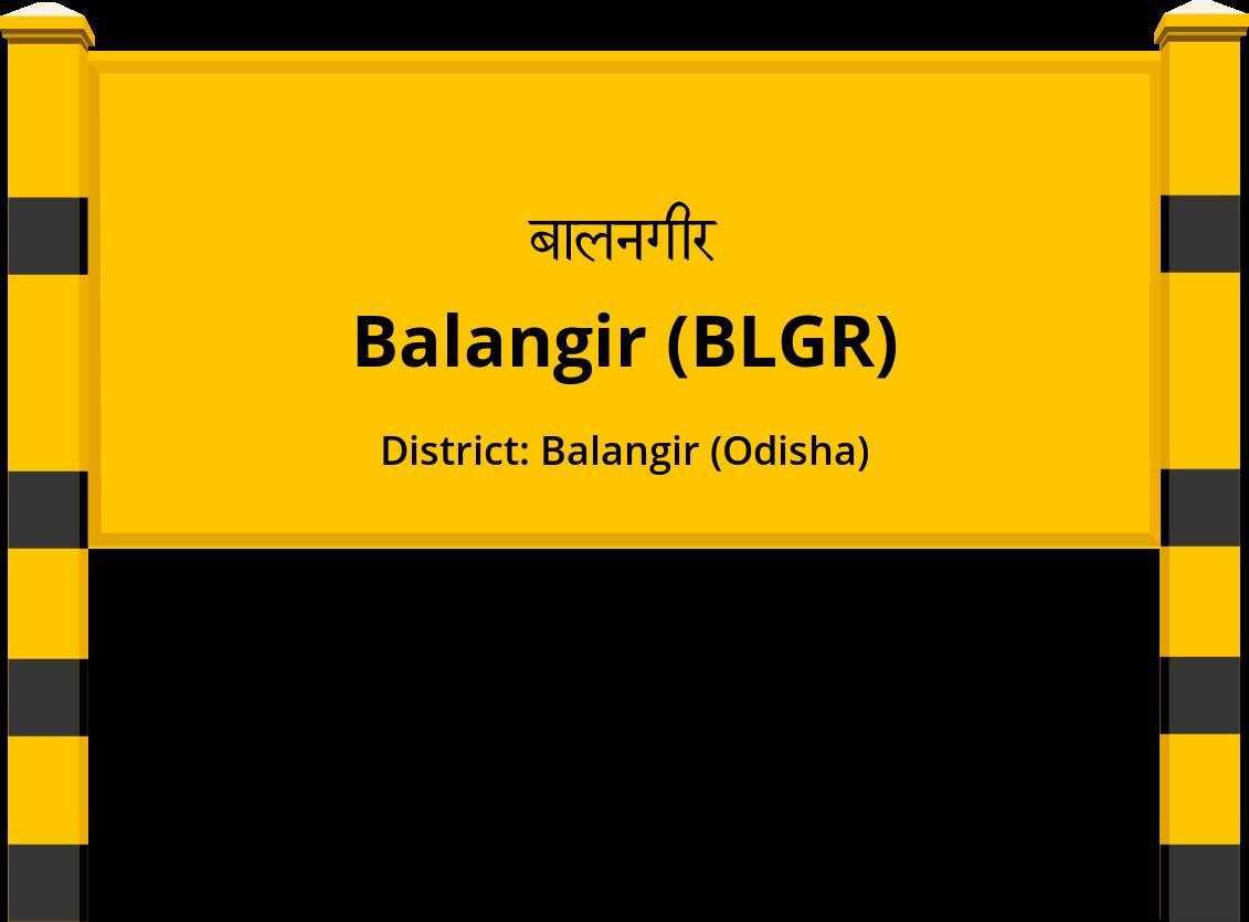 Balangir (BLGR) Railway Station