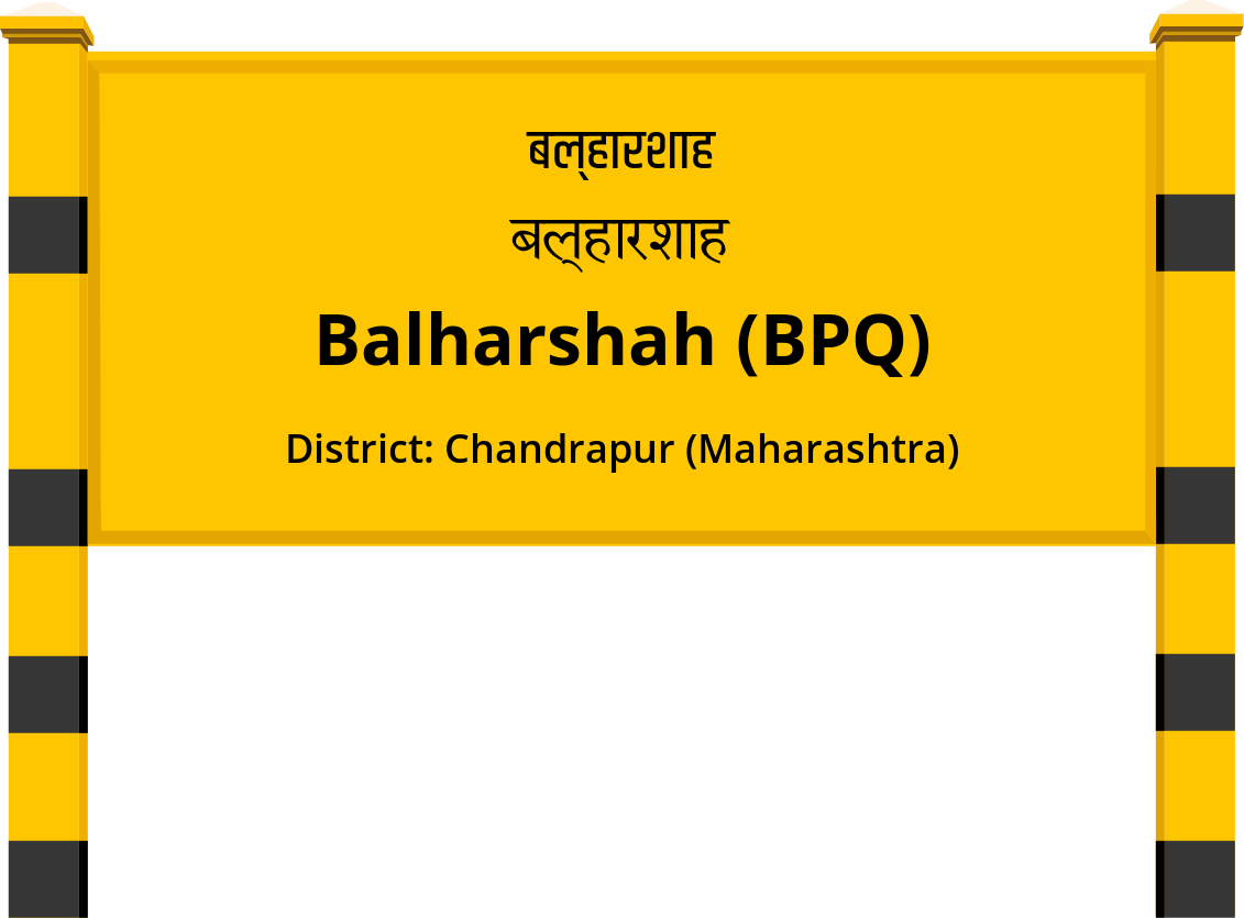Balharshah (BPQ) Railway Station