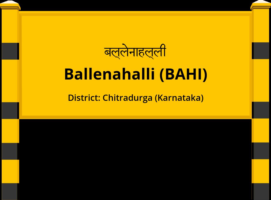 Ballenahalli (BAHI) Railway Station