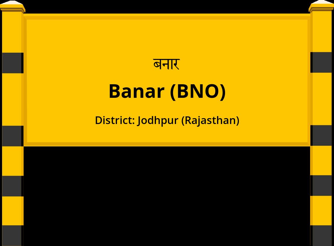Banar (BNO) Railway Station