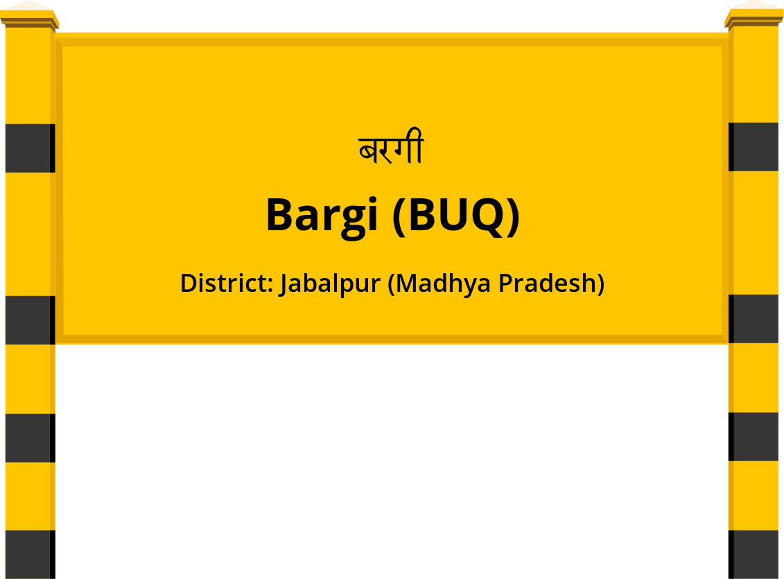 Bargi (BUQ) Railway Station