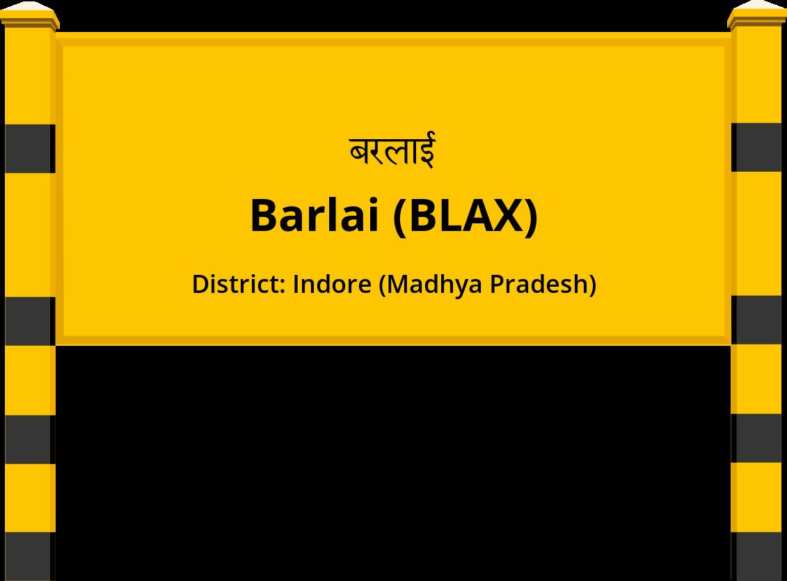 Barlai (BLAX) Railway Station
