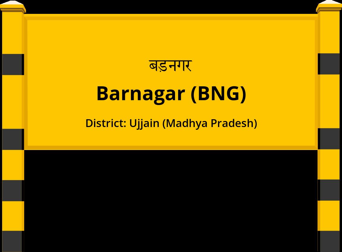 Barnagar (BNG) Railway Station