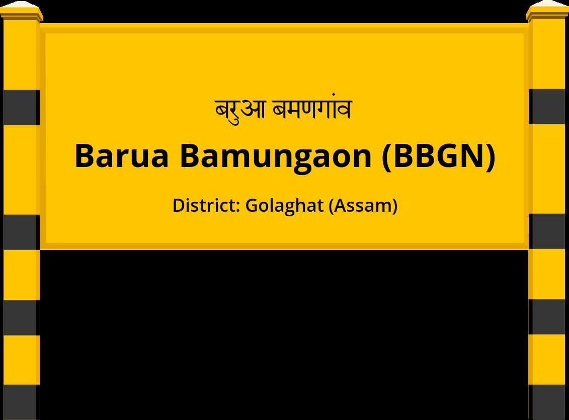 Barua Bamungaon (BBGN) Railway Station
