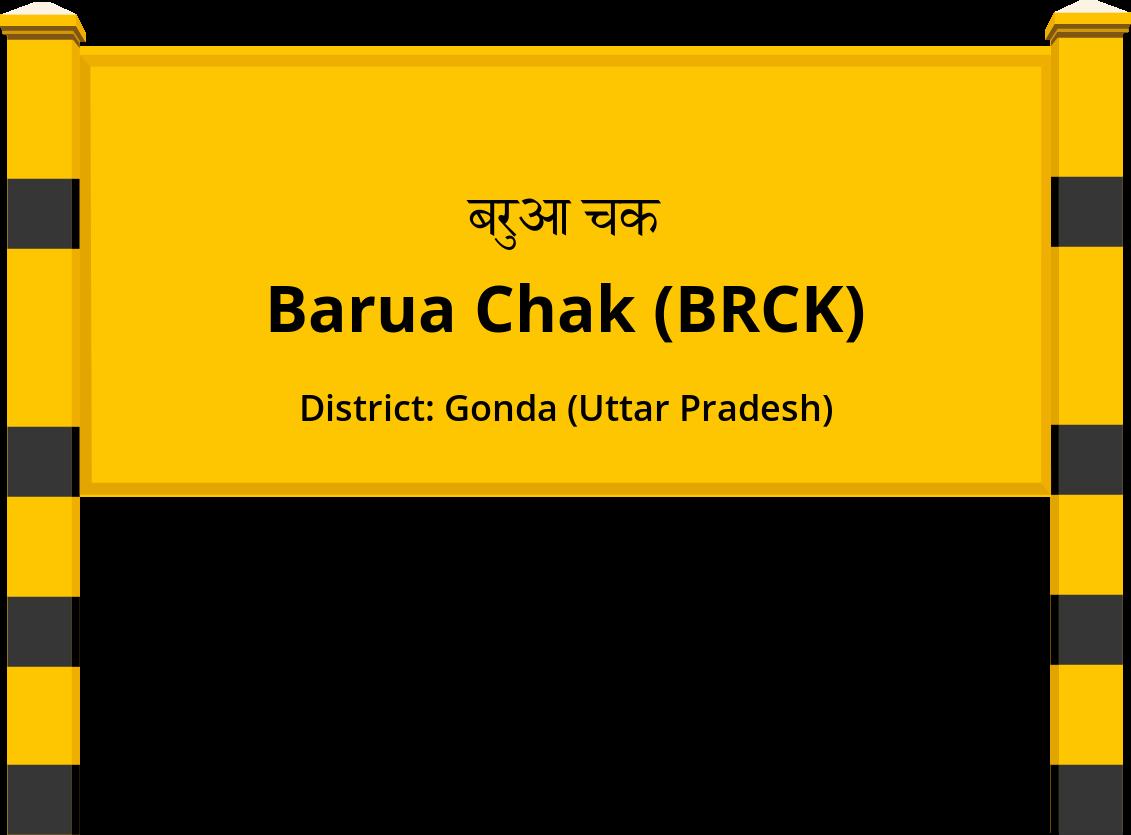 Barua Chak (BRCK) Railway Station