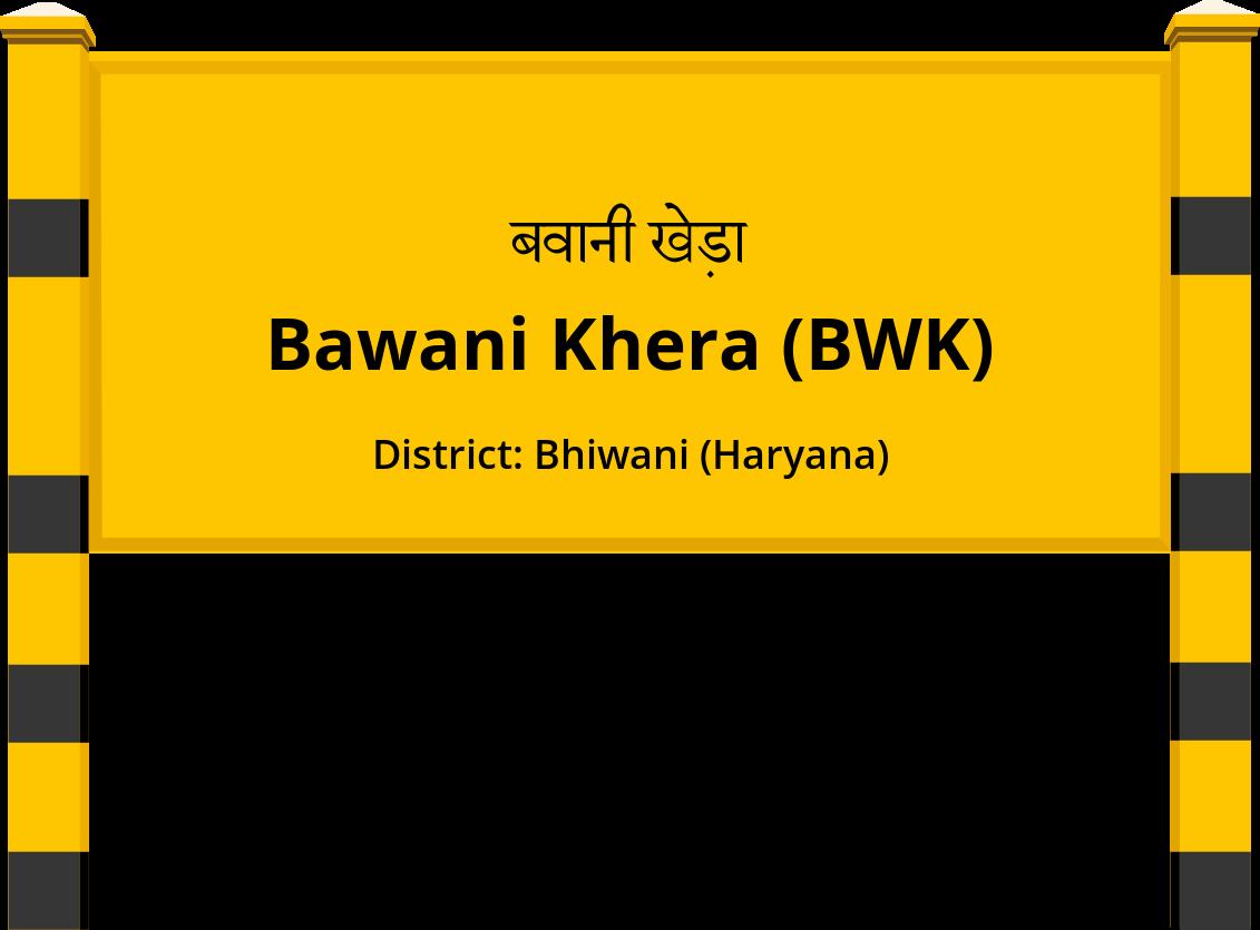 Bawani Khera (BWK) Railway Station