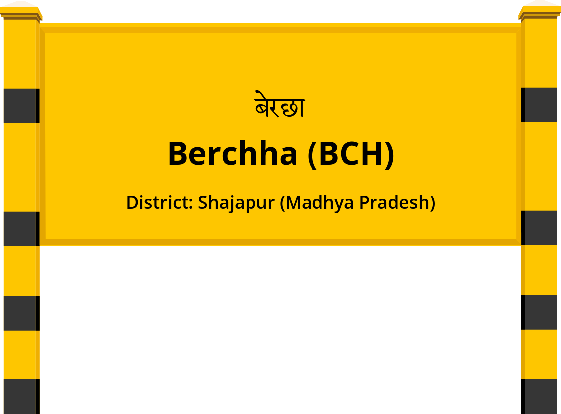 Berchha (BCH) Railway Station