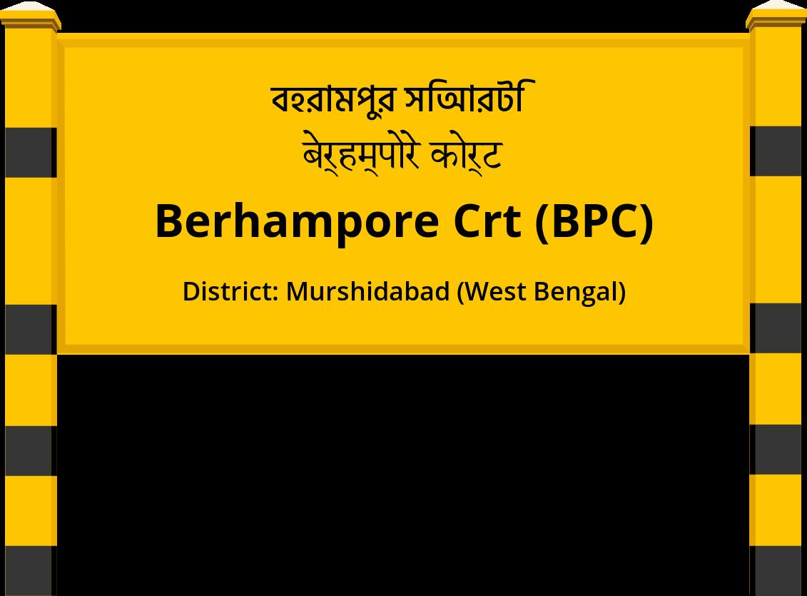 Berhampore Crt (BPC) Railway Station