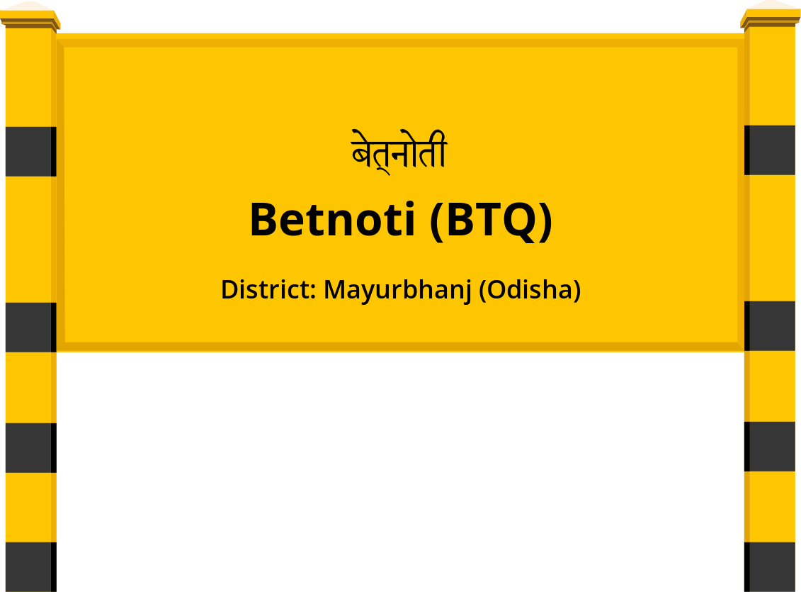 Betnoti (BTQ) Railway Station