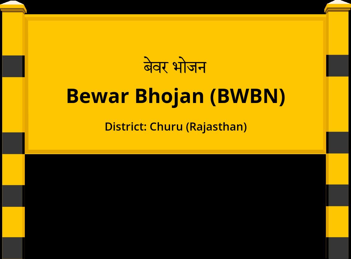 Bewar Bhojan (BWBN) Railway Station