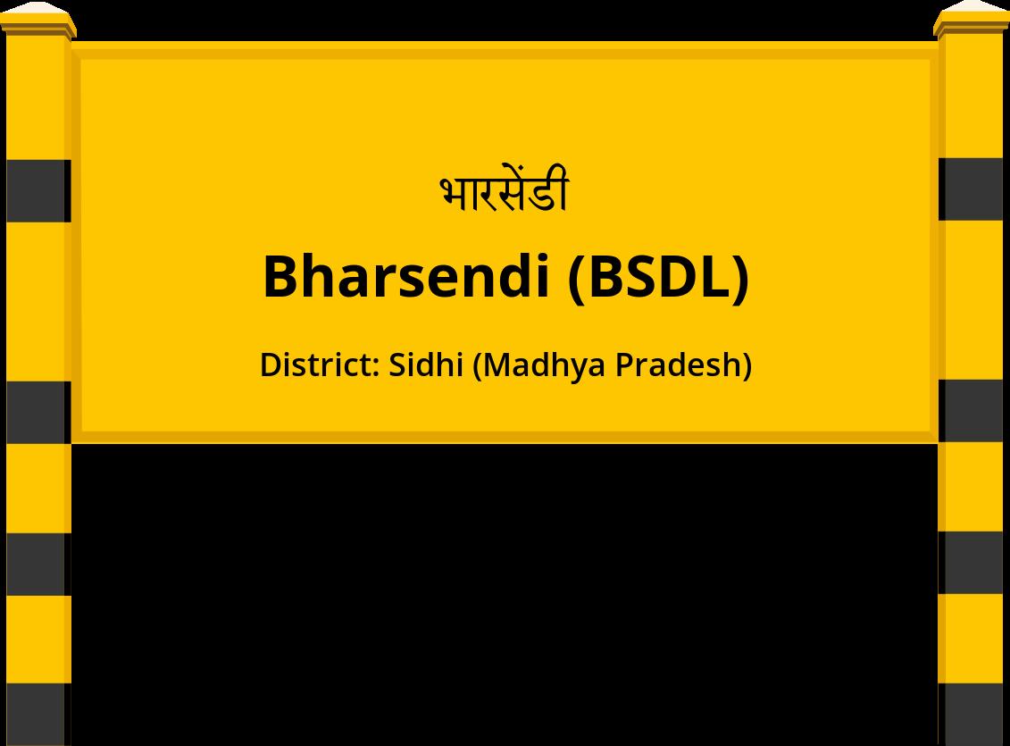 Bharsendi (BSDL) Railway Station