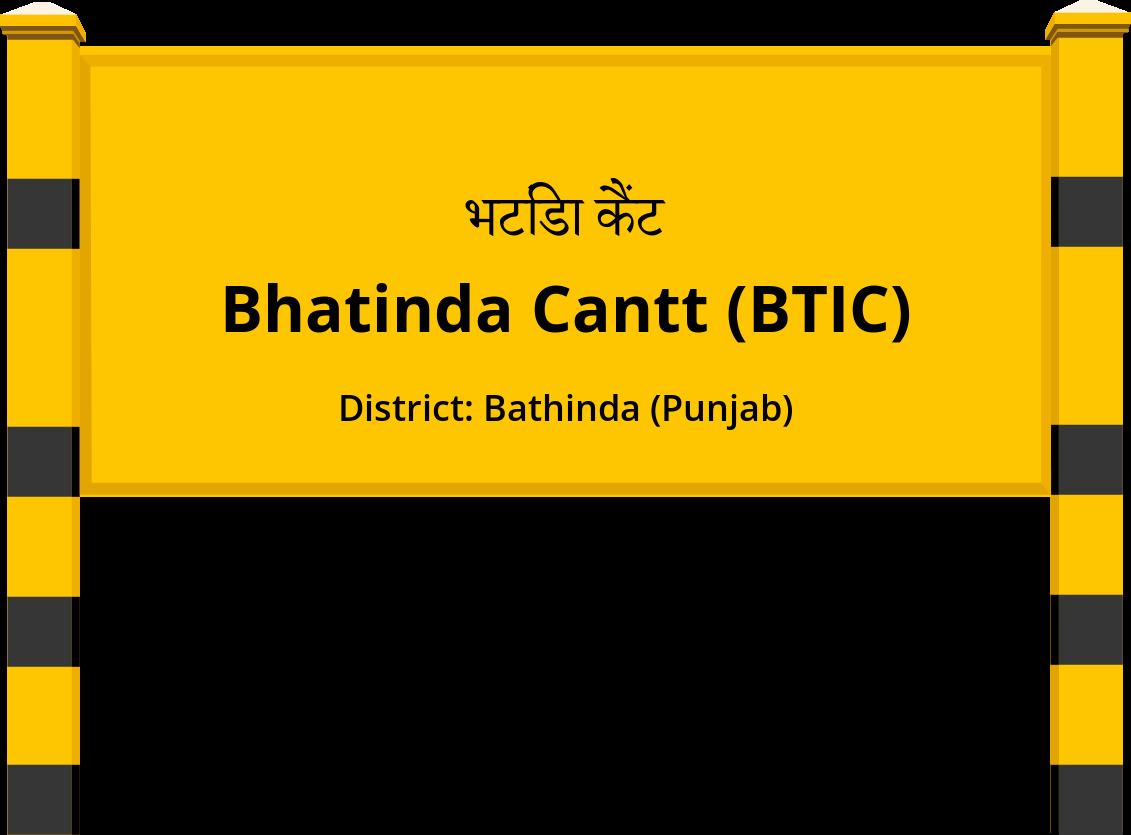Bhatinda Cantt (BTIC) Railway Station