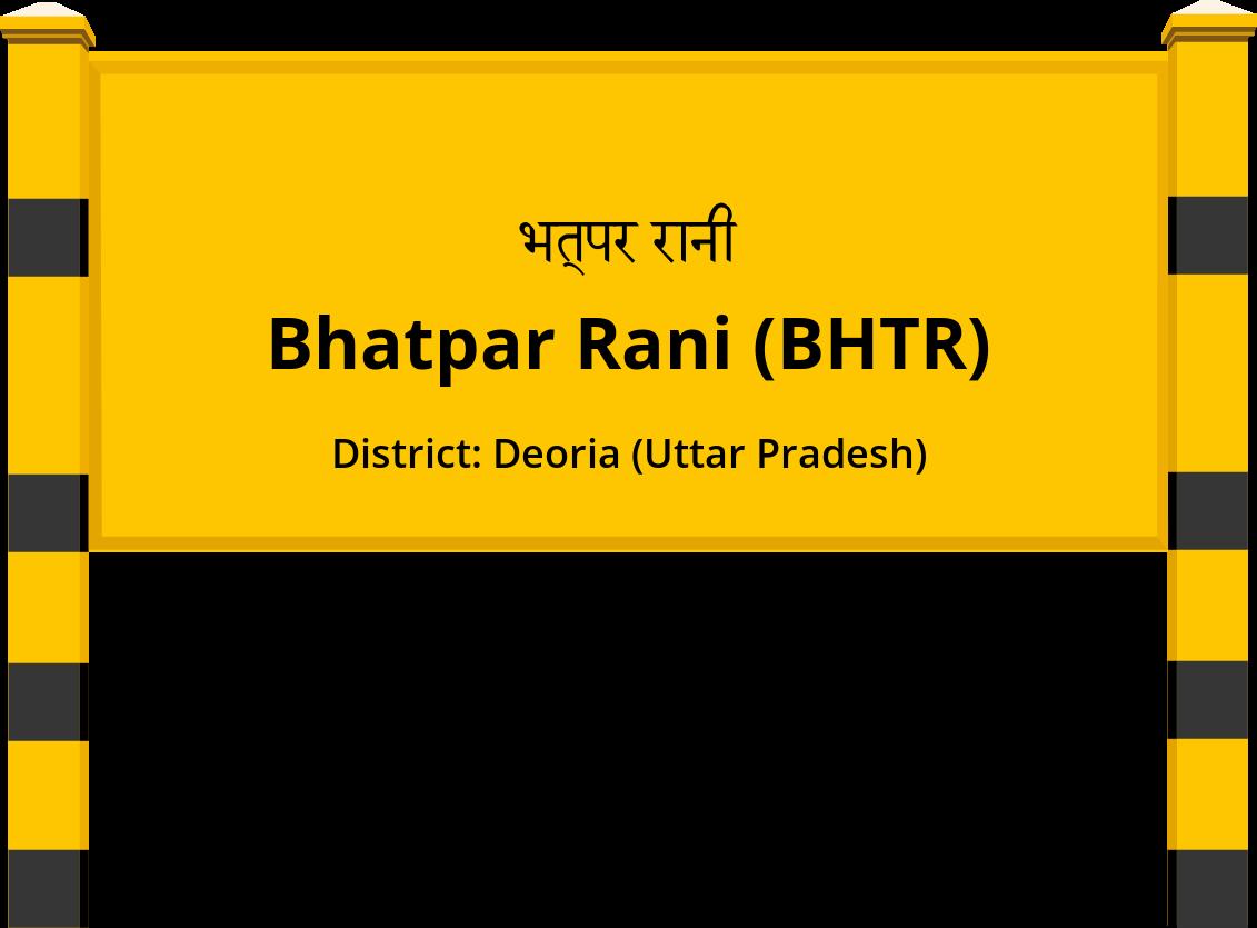 Bhatpar Rani (BHTR) Railway Station