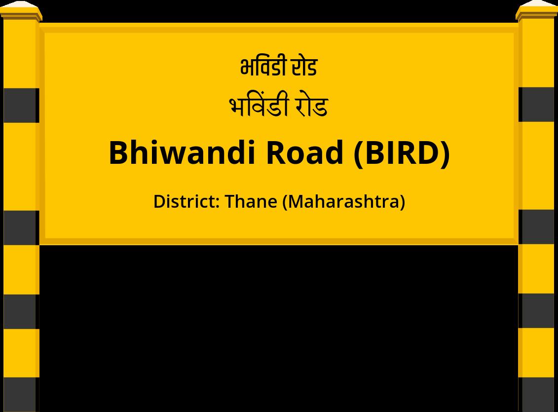 Bhiwandi Road (BIRD) Railway Station