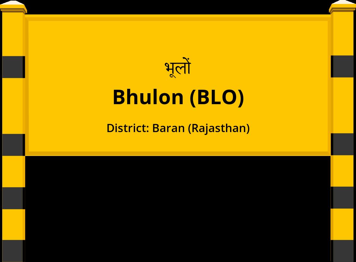 Bhulon (BLO) Railway Station