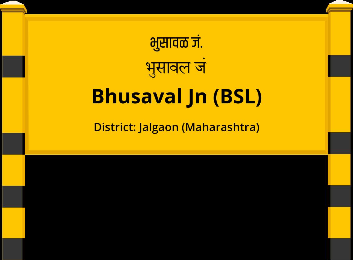 Bhusaval Jn (BSL) Railway Station
