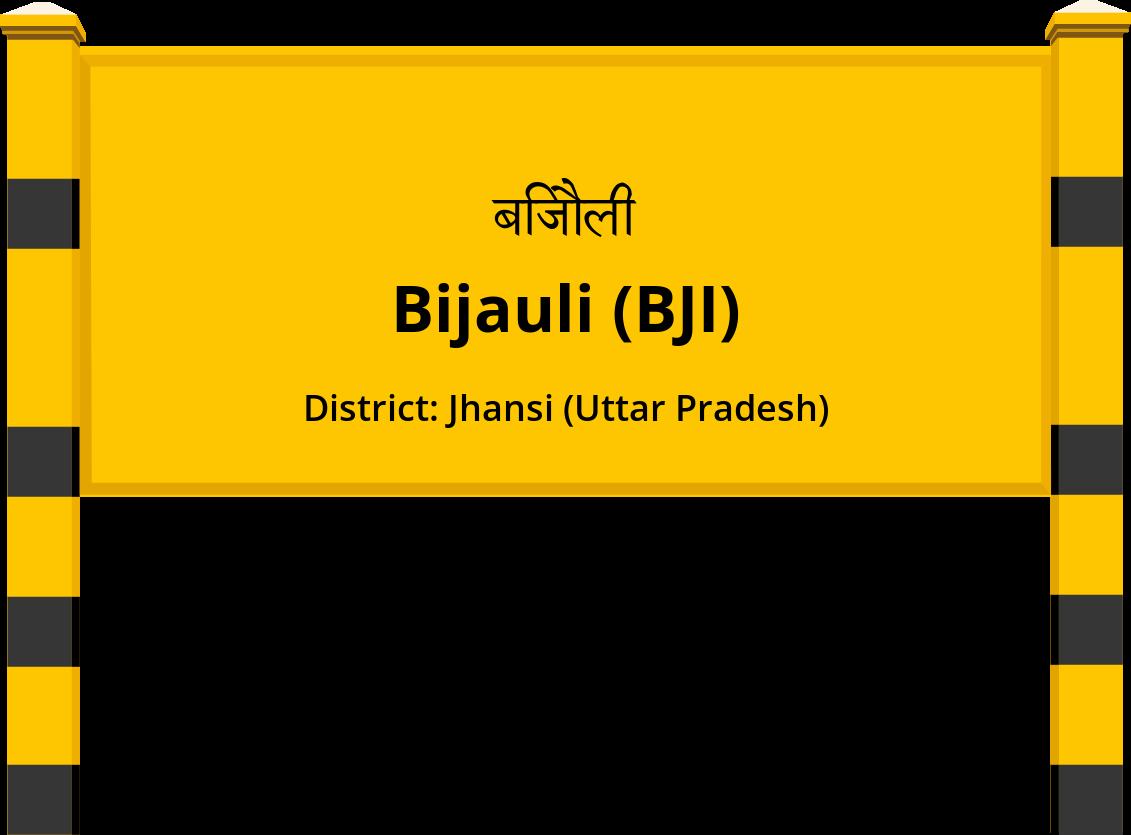 Bijauli (BJI) Railway Station