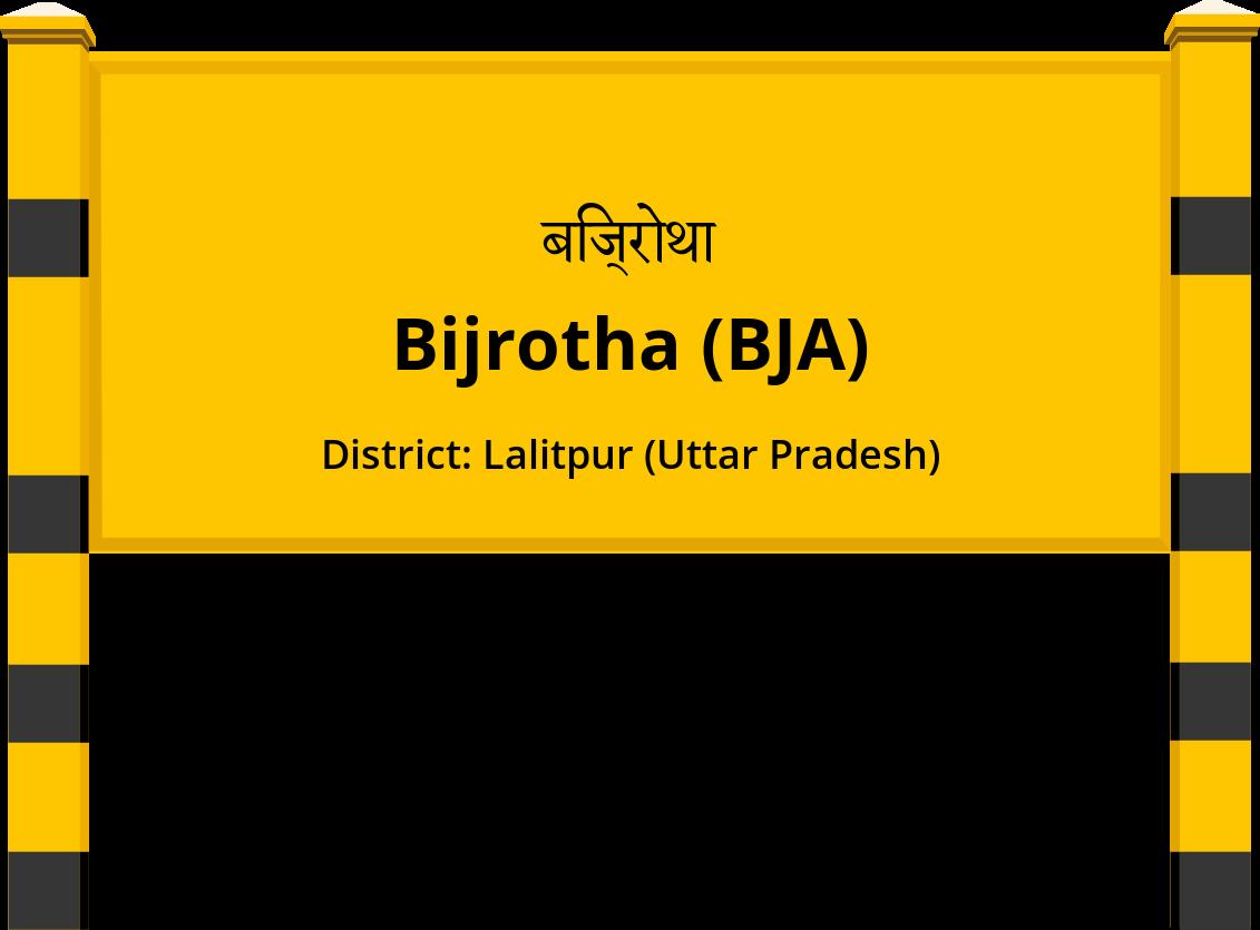 Bijrotha (BJA) Railway Station