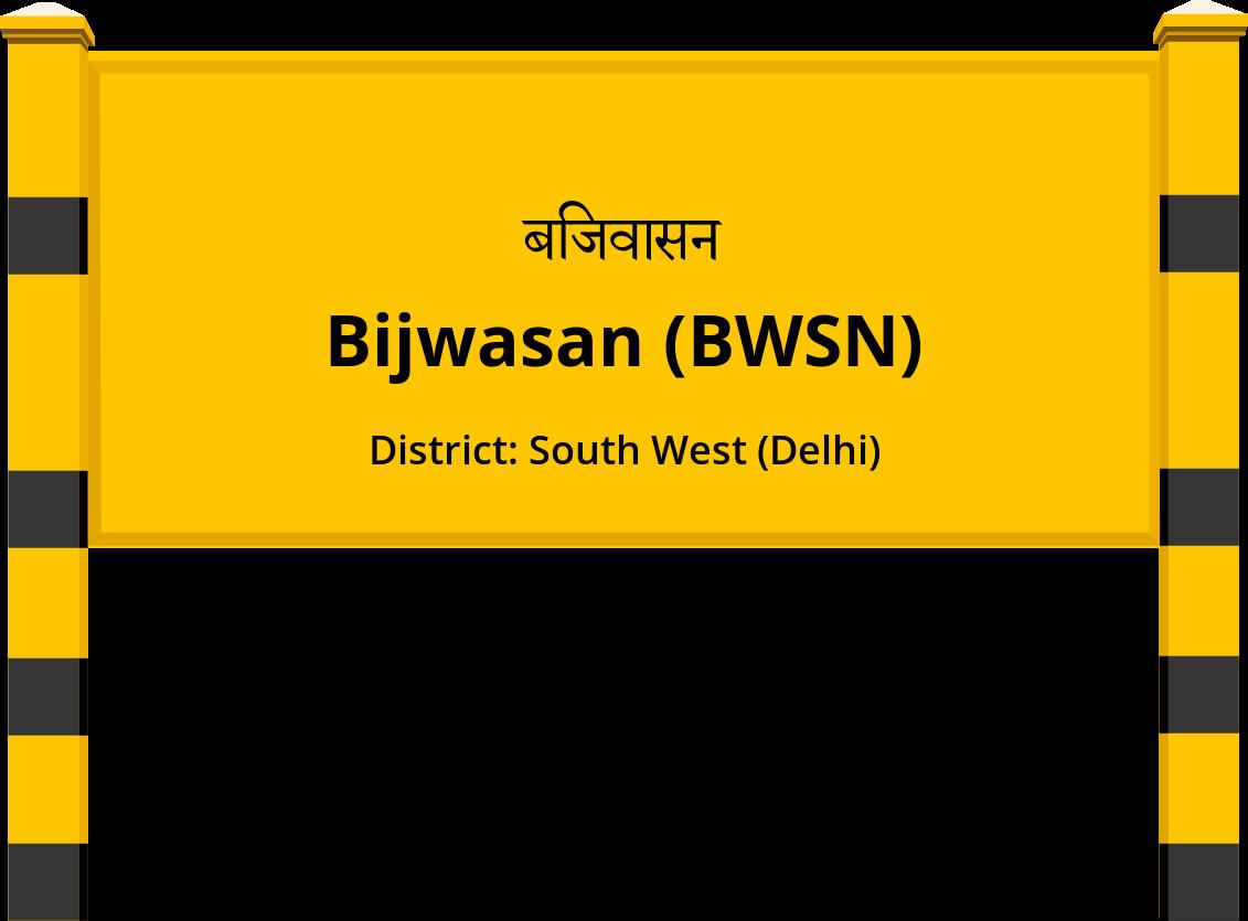 Bijwasan (BWSN) Railway Station