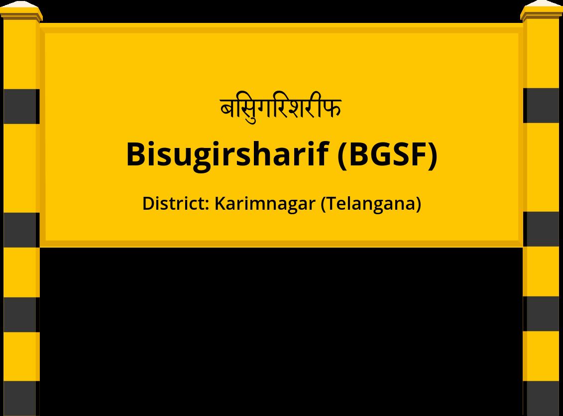 Bisugirsharif (BGSF) Railway Station