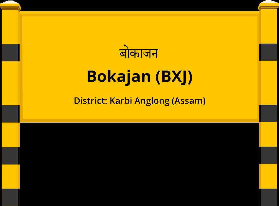 Bokajan (BXJ) Railway Station