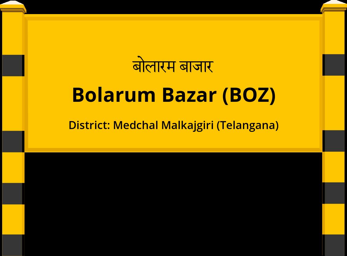 Bolarum Bazar (BOZ) Railway Station