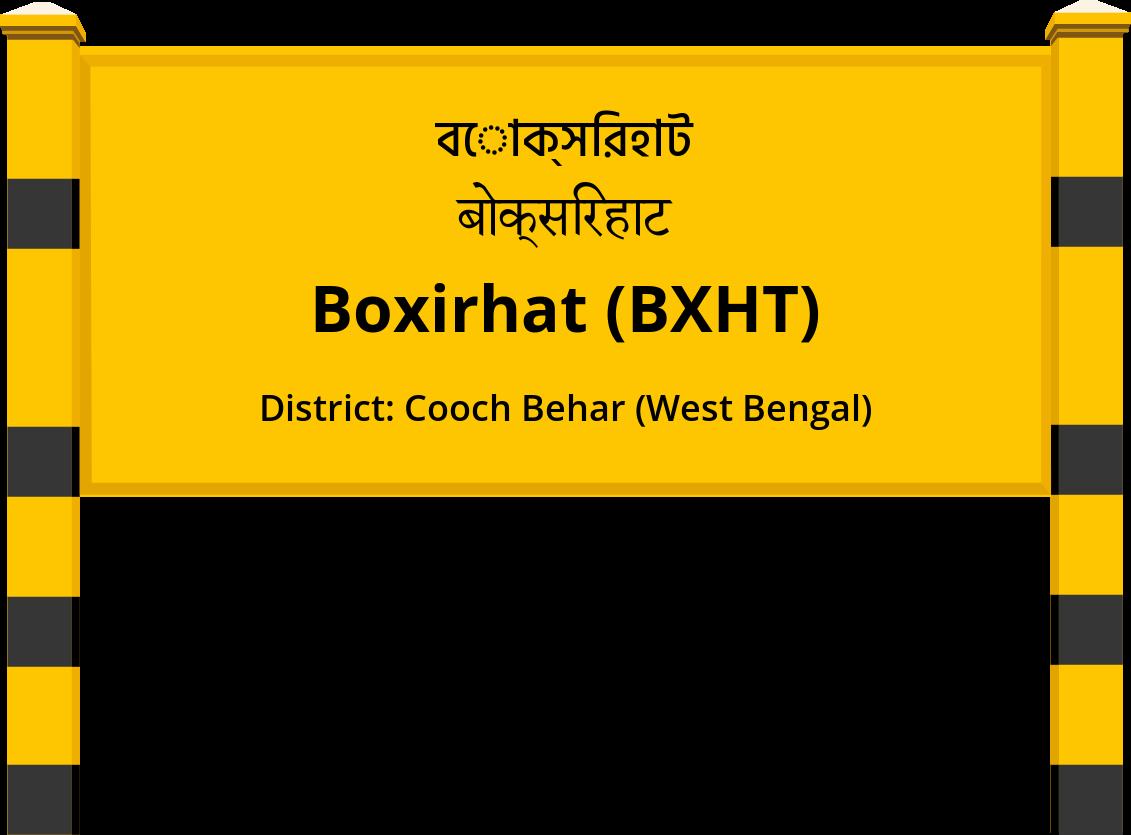 Boxirhat (BXHT) Railway Station